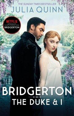 Bridgerton: The Duke and I. Netflix Tie-In - Quinn, Julia
