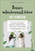 Besser naturbewusst leben mit Kindern