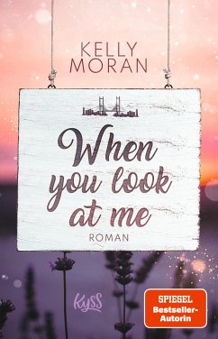 When you look at me - Moran, Kelly