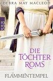 Flammentempel / Die Töchter Roms Bd.1