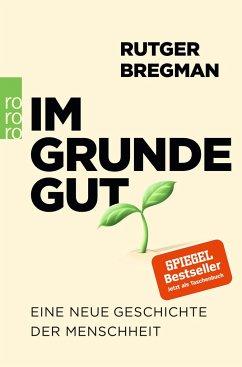 Im Grunde gut - Bregman, Rutger