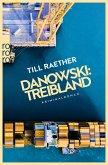 Danowski: Treibland / Kommissar Danowski Bd.1