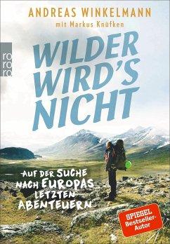 Wilder wird's nicht - Winkelmann, Andreas
