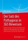 Der Satz des Pythagoras in 365 Beweisen