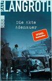 Die Akte Adenauer / Philipp Gerber Bd.1