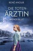 Wiener Blut / Die Totenärztin Bd.1