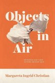 Objects in Air: Artworks and Their Outside Around 1900