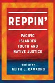 Reppin': Pacific Islander Youth and Native Justice