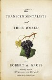The Transcendentalists and Their World (eBook, ePUB)