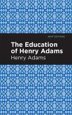 The Education of Henry Adams (eBook, ePUB)