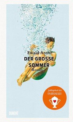 Der große Sommer - Arenz, Ewald