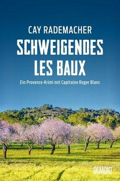 Schweigendes Les Baux / Capitaine Roger Blanc Bd.8 - Rademacher, Cay