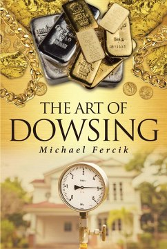 The Art of Dowsing (eBook, ePUB)