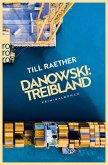 Danowski: Treibland / Kommissar Danowski Bd.1 (eBook, ePUB)