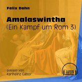 Amalaswintha - Ein Kampf um Rom, Buch 3 (Ungekürzt) (MP3-Download)