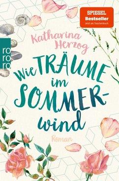 Wie Träume im Sommerwind (eBook, ePUB) - Herzog, Katharina