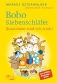 Bobo Siebenschläfer. Zusammen sind wir stark! (eBook, ePUB)