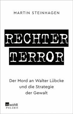 Rechter Terror (eBook, ePUB) - Steinhagen, Martín