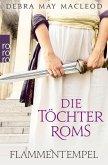 Flammentempel / Die Töchter Roms Bd.1 (eBook, ePUB)