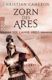 Zorn des Ares / Der lange Krieg Bd.6 (eBook, ePUB)