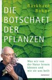 Die Botschaft der Pflanzen (eBook, ePUB)