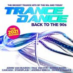 Trance Dance-Back To The 90s The 2021 Edition