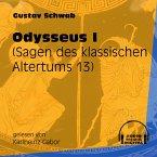 Odysseus I - Sagen des klassischen Altertums, Teil 13 (Ungekürzt) (MP3-Download)