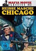Heisse Masche Chicago - Mafia Movie Classics 11
