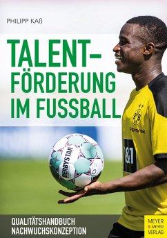 Talentförderung im Fußball (eBook, PDF) - Kaß, Philipp