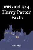 166 and 3/4 Harry Potter Facts (eBook, ePUB)