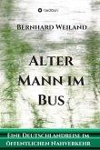Alter Mann im Bus (eBook, ePUB)
