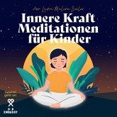 Innere Kraft Meditationen für Kinder (MP3-Download)
