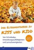 Der Elternratgeber zu KISS und KIDD