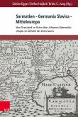 Sarmatien - Germania Slavica - Mitteleuropa. Sarmatia - Germania Slavica - Central Europe (eBook, PDF)