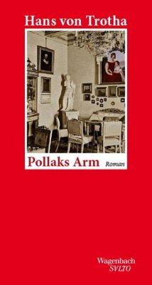 Pollaks Arm - Trotha, Hans von