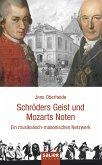 Schröders Geist und Mozarts Noten (eBook, ePUB)