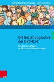 Die Beziehungsachse der OPD-KJ-2 (eBook, PDF)