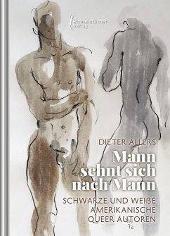 Mann sehnt sich nach Mann - Allers, Dieter