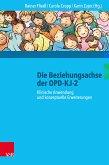 Die Beziehungsachse der OPD-KJ-2 (eBook, ePUB)