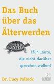 Das Buch über das Älterwerden (eBook, ePUB)