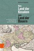 Vom Land der Kosaken zum Land der Bauern (eBook, PDF)