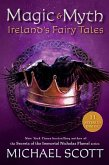 Magic and Myth: Ireland's Fairy Tales