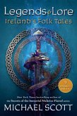 Legends and Lore: Ireland's Folk Tales