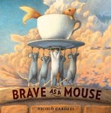 Brave as a Mouse
