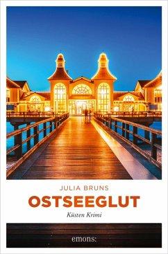 Ostseeglut (eBook, ePUB) - Bruns, Julia