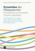 Dynamiken des Pädagogischen (eBook, PDF)