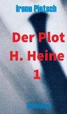 Der Plot H. Heine 1 (eBook, ePUB)