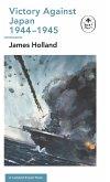 Victory Against Japan: A Ladybird Expert Book: (Ww2 #12)