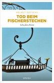 Tod beim Fischerstechen (eBook, ePUB)