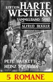 Harte Western 5 Romane Sammelband 5010 (eBook, ePUB)